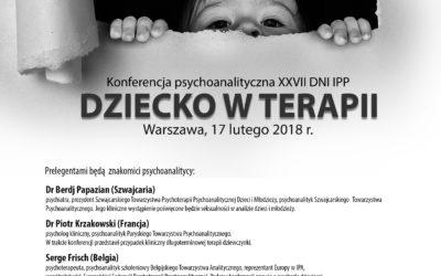 """17.02.2018 Konferencja IPP """"DZIECKO W TERAPII"""""""