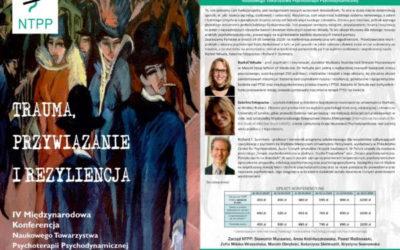 """24-26.04.2020  IV Międzynarodowa Konferencja Naukowego Towarzystwa Psychoterapii Psychodynamicznej – """"Trauma, przywiązanie i rezyliencja"""""""