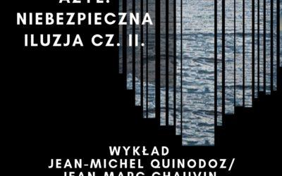 """05.10.2019 –JEAN-MICHEL QUINODOZ/ JEAN-MARC CHAUVIN: """"PSYCHICZNY AZYL, NIEBEZPIECZNA ILUZJA. CZ. II: TEORIA I TECHNIKA""""."""