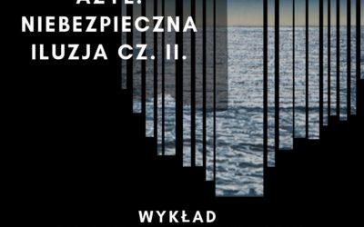 """05.10.2019 –Wykład Jean-Michela Quinodoza: """"PSYCHICZNY AZYL, NIEBEZPIECZNA ILUZJA. CZ. II: TEORIA I TECHNIKA""""."""